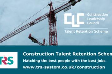 About the Construction Talent Retention Scheme